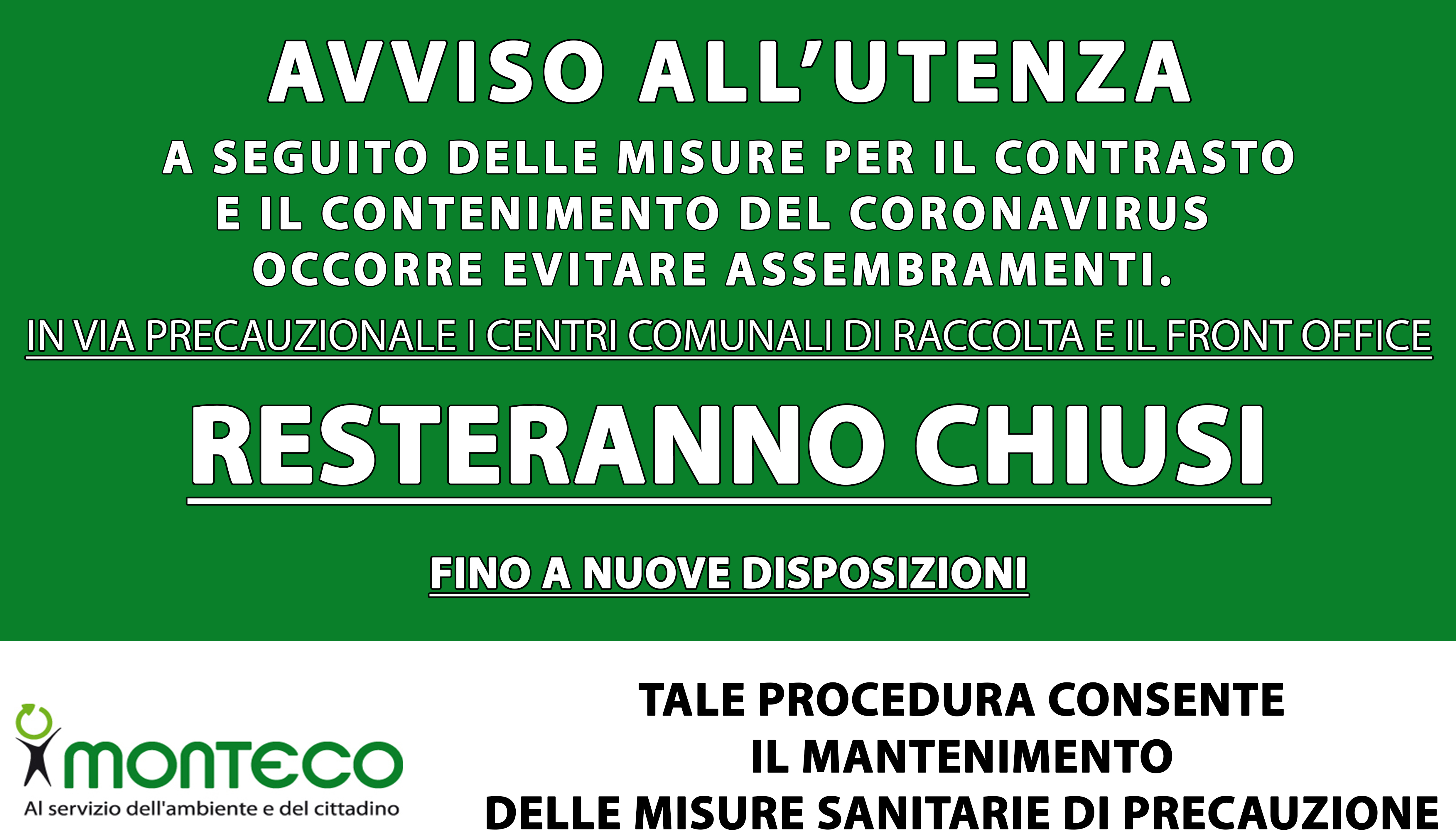 PALAGIANELLO. CHIUSURA STRAORDINARIA FRONT OFFICE E CENTRO COMUNALE DI RACCOLTA